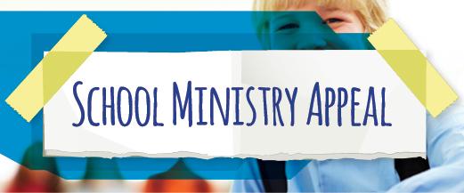 School Ministry Appeal